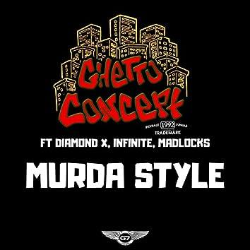 Murda Style (feat. Madlocks, Diamond X & Infinite)