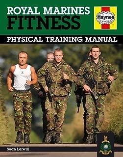 Royal Marines Fitness Manual: Physical Training Manual