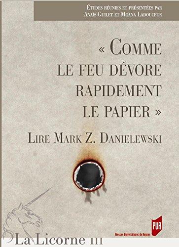 « Comme le feu dévore rapidement le papier » (La Licorne) (French Edition)