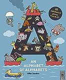 An Alphabet of Alphabets: 26 alphabetical games, from A-Z!