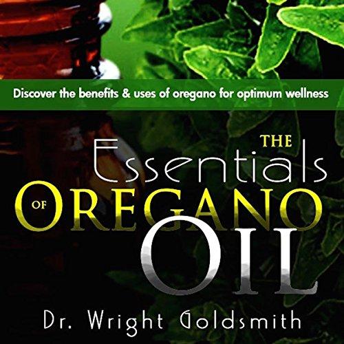 The Essentials of Oregano Oil audiobook cover art