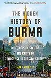 Myint-U, T: The Hidden History of Burma - Thant Myint-U