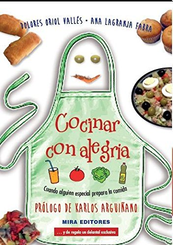 Cocinar con alegría: Cuando alguien especial prepara la comida