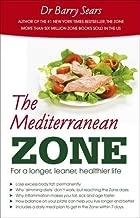 The Mediterranean Zone: For a Longer, Leaner, Healthier Life