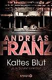 Kaltes Blut: Julia Durants 6. Fall (Julia Durant ermittelt, Band 6) - Andreas Franz