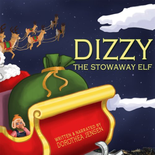 Dizzy, the Stowaway Elf audiobook cover art