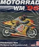 Motorad WM 96: Die Rennen zur Weltmeisterschaft