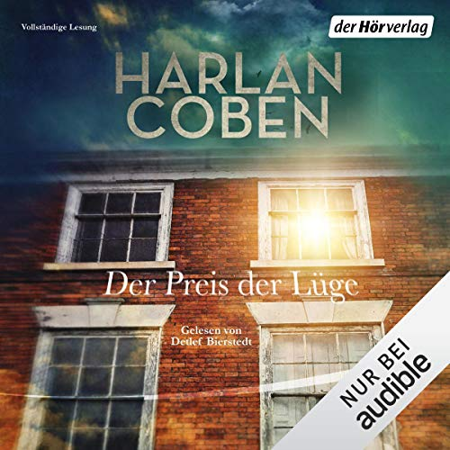 Der Preis der Lüge     Myron-Bolitar-Reihe 11              By:                                                                                                                                 Harlan Coben                               Narrated by:                                                                                                                                 Detlef Bierstedt                      Length: 11 hrs and 1 min     Not rated yet     Overall 0.0