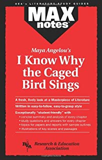 MAXnotes Literature Guides: I Know Why the Caged Bird Sings