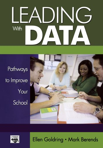 Leading With Data Pathways To Improve Your School Leadership For Learning Series