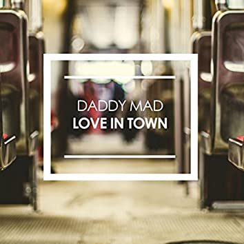 Love In Town