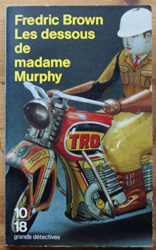 Les dessous de Madame Murphy (Grands Détectives)