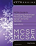 MCSA Guide to Configuring Advanced Microsoft Windows Server 2012 /R2 Services, Exam 70-412