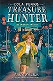 The Midnight Market (Lola Benko, Treasure Hunter Book 2) (English Edition)