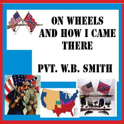 On Wheels and How I Came There audiobook cover art