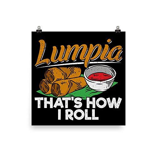 Philippines Filipino Lumpia Food Quote Wall Art Print Poster 16x16'