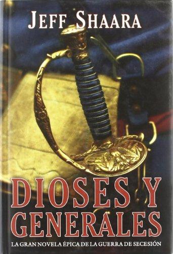 Dioses Y Generales (Bibliópolis Histórica)