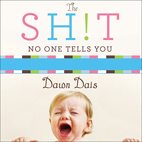 Page de couverture de The Sh!t No One Tells You