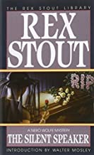The Silent Speaker (Nero Wolfe) by Stout, Rex(January 1, 1994) Mass Market Paperback
