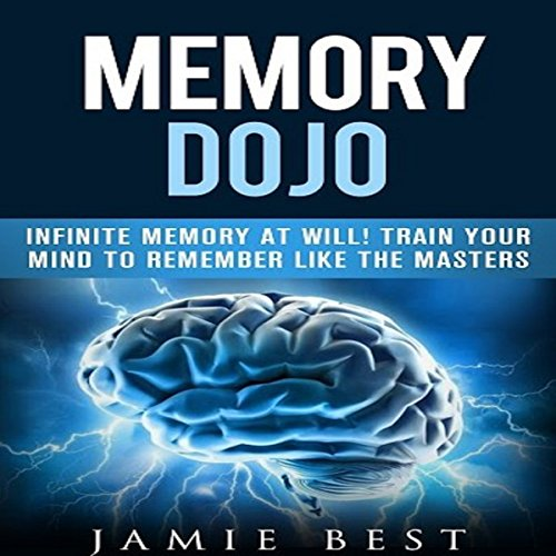 Memory Dojo - Infinite Memory at Will! audiobook cover art
