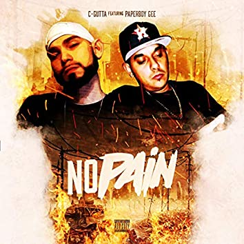No Pain (feat. Paperboy Gee)