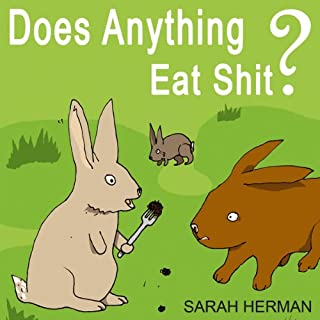 Does Anything Eat Shit? audiobook cover art