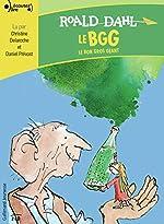 Le BGG - Le Bon Gros Géant de Roald Dahl