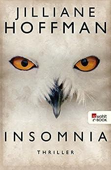 Insomnia (Bobby Dees ermittelt 2) (German Edition) by [Jilliane Hoffman, Sophie Zeitz, Stefanie Kremer]
