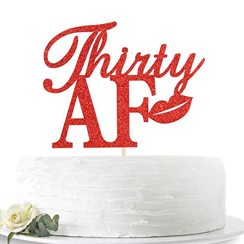 Red Glitter Thirty AF Cake Topper - Cheers to 30 years - Dirty 30 Cake Topper - Funny Sign for Happy 30th Birthday/Wedding Anniversary/Special Anniversary Party Decorations Supplies
