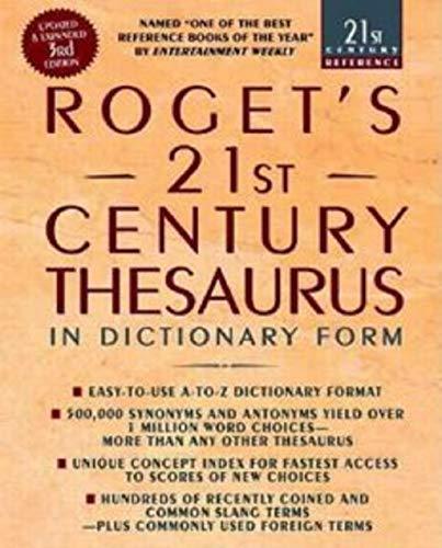 Roget's 21st Century Thesaurus, Third Edition (Roget's Twentieth-First Century Thesaurus in Dictionary (English Edition)