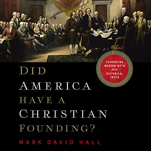 Couverture de Did America Have a Christian Founding?