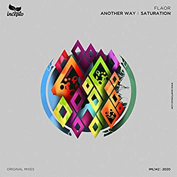 Another Way / Saturation
