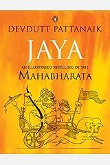 Jaya: An Illustrated Retelling of the Mahabharata Kindle Edition