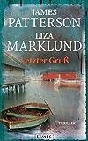 Liza Marklund, James Patterson: Letzter Gruß