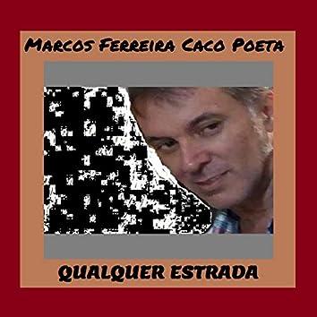 Qualquer Estrada