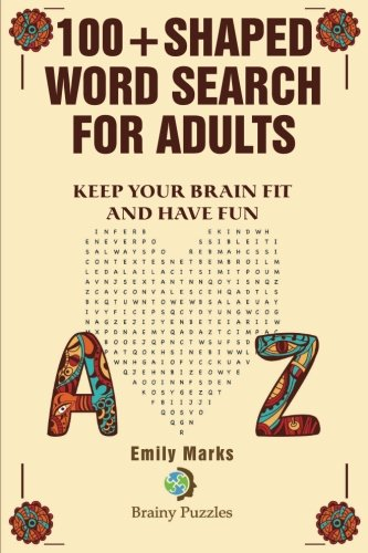 100+ Shaped Word Search for Adults: Keep you brain fit and have fun (Brainy Puzzles) (Volume 4)