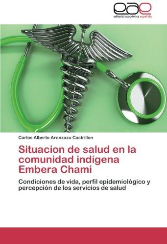 Situacion de salud en la comunidad indígena Embera Chami