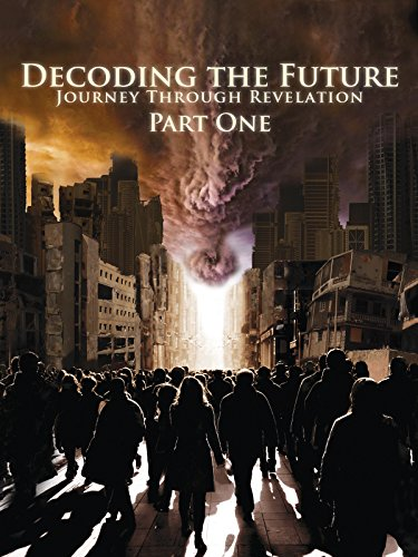Decoding the Future: Journey Through Revelation (Part One)