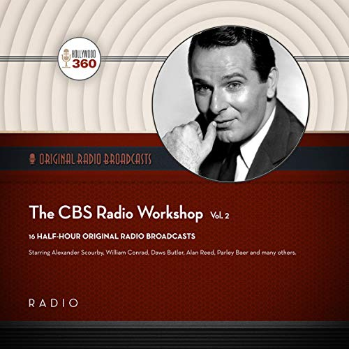 The CBS Radio Workshop, Vol. 2 audiobook cover art