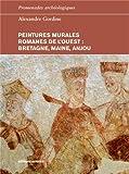Peintures murales romanes de l'ouest - Bretagne, Maine, Anjou