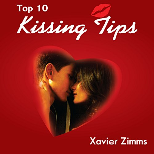 Top 10 Kissing Tips audiobook cover art
