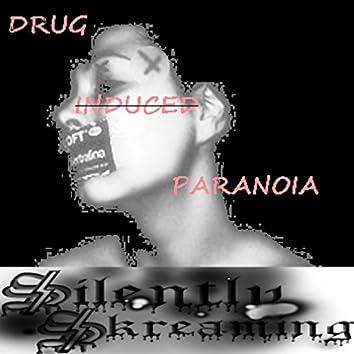 Drug Induced Paranoia - Single