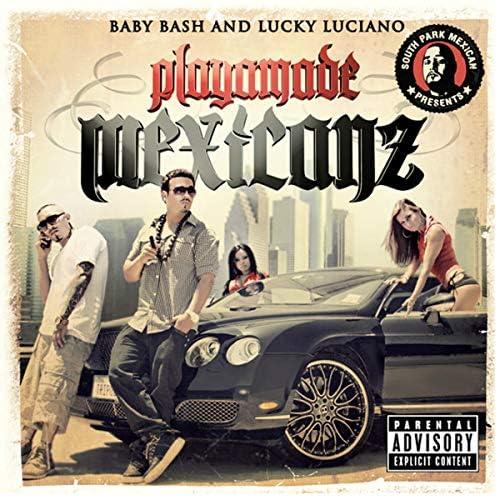 ベイビー・バッシュ & Lucky Luciano