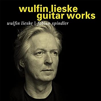 Wulfin Lieske Guitar Works