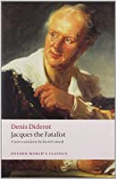 Jacques the Fatalist and His Master (Oxford World's Classics)