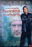 Riccardo Iii Un Uomo Un Re