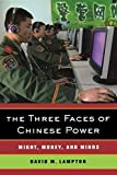 [The Three Faces of Chinese Power Might, Money, and Minds] [Lampton, David M] [April, 2008]