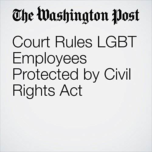 Court Rules LGBT Employees Protected by Civil Rights Act copertina