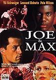 Joe & Max...