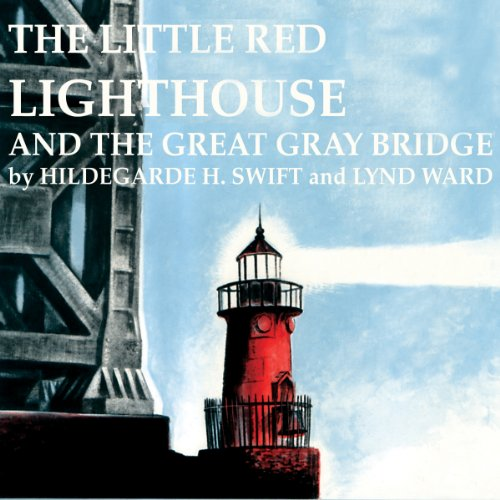Little Red Lighthouse and the Great Gray Bridge audiobook cover art